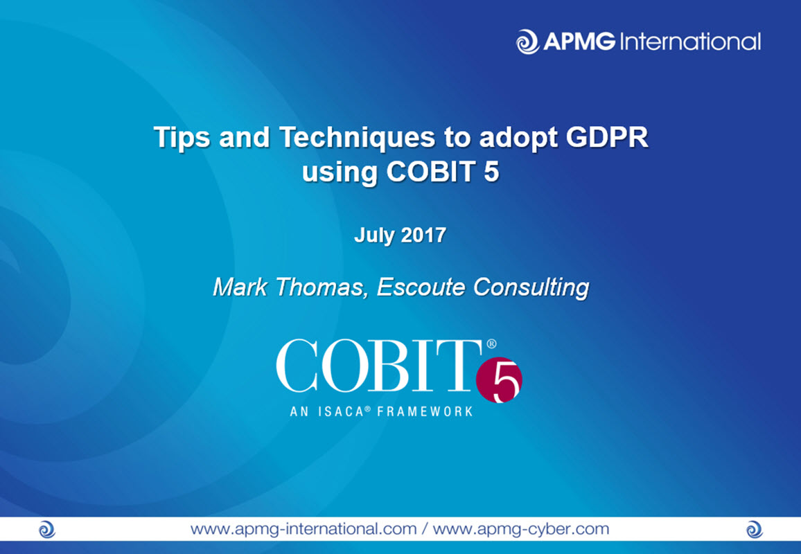 Tips And Techniques To Adopt Gdpr Using Cobit 5 Apmg International